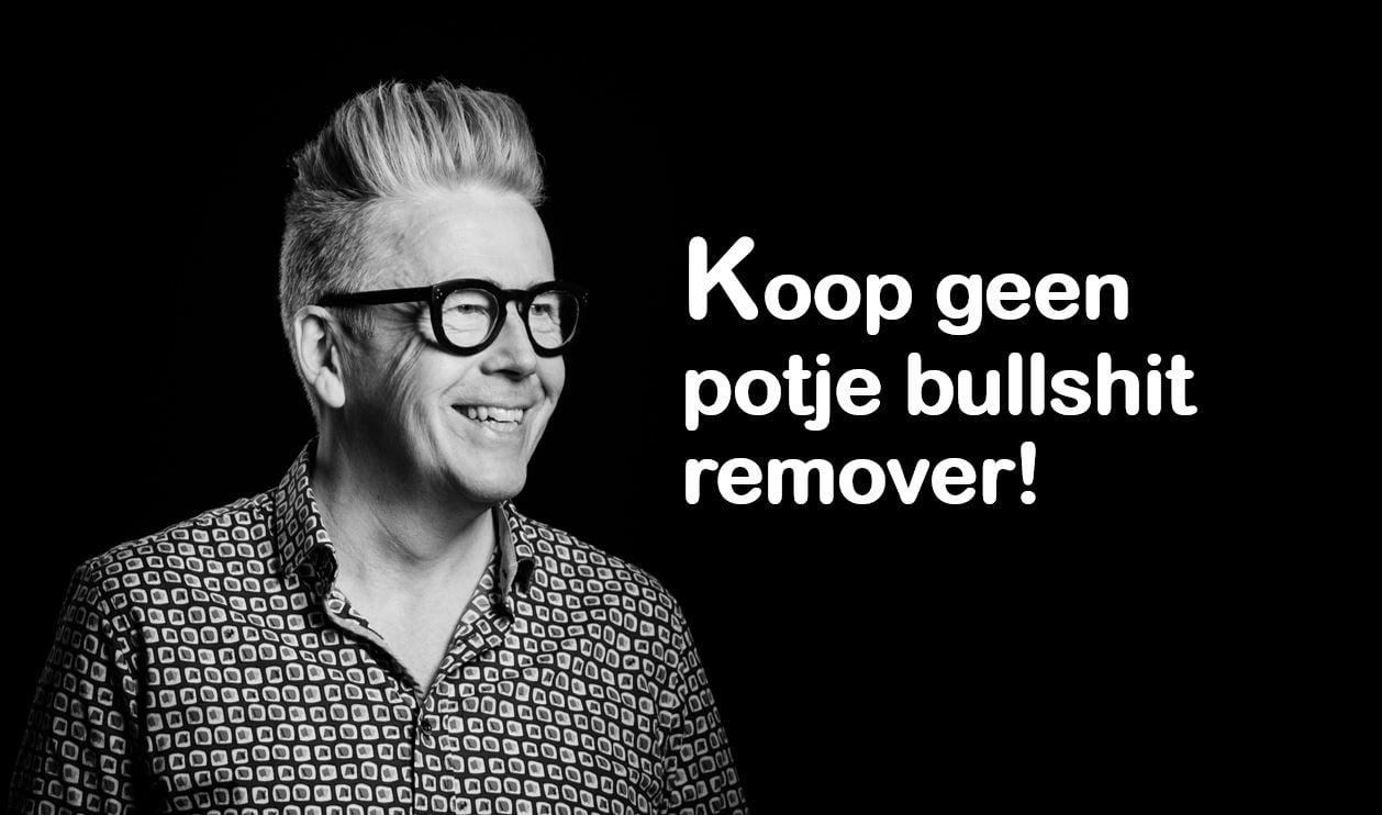 Koop geen potje bullshit remover - blog company optimizer