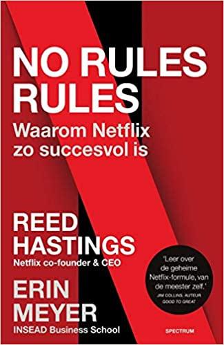 No rules rules - Waarom Netflix zo succesvol is - Reed Hastings - boekentip company optimizer