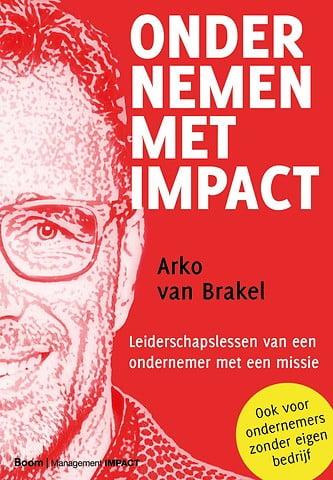 Ondernemen met impact - Arko van Brakel - company optimizer