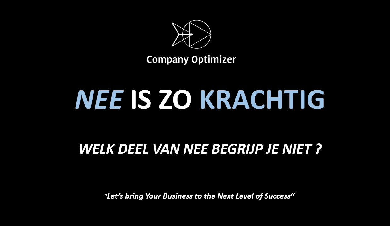 Nee is zo krachtig blog company optimizer