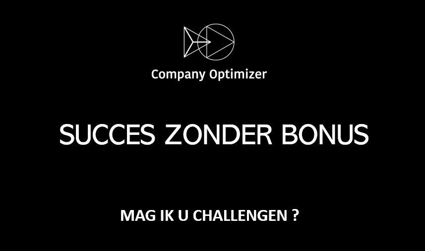 Succes zonder bonus Company Optimizer